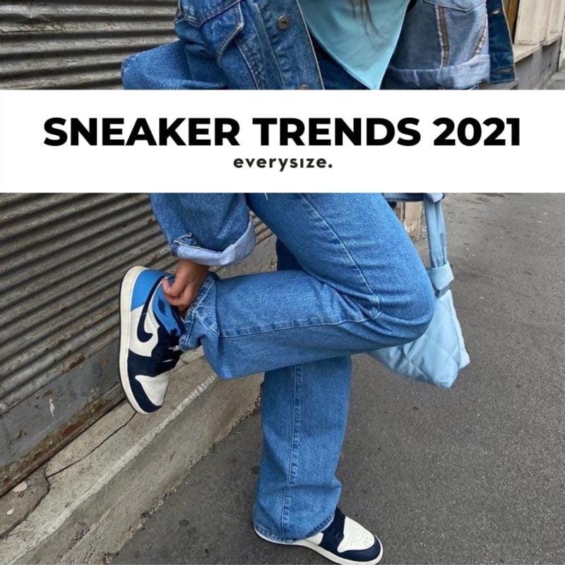 Sneaker Trends 2021 die angesagtesten Schuhe für Herren und Damen